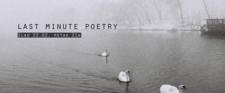 Last minute poetry