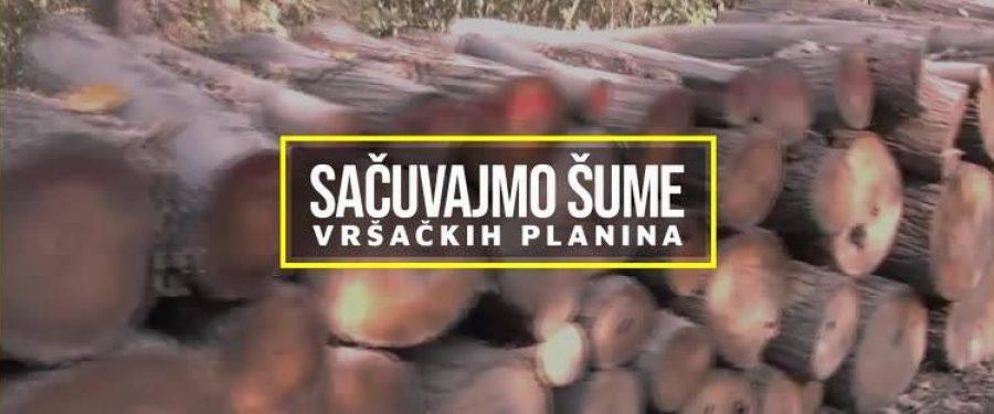 Sačuvajmo šume Vršačkih planina!